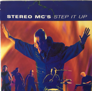 "Stereo MC's ‎- Step It Up (7"")  (G++/VG-)"